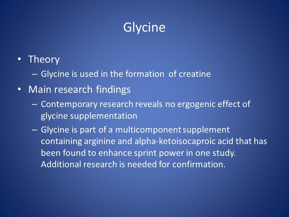 Glycine Theory Main research findings
