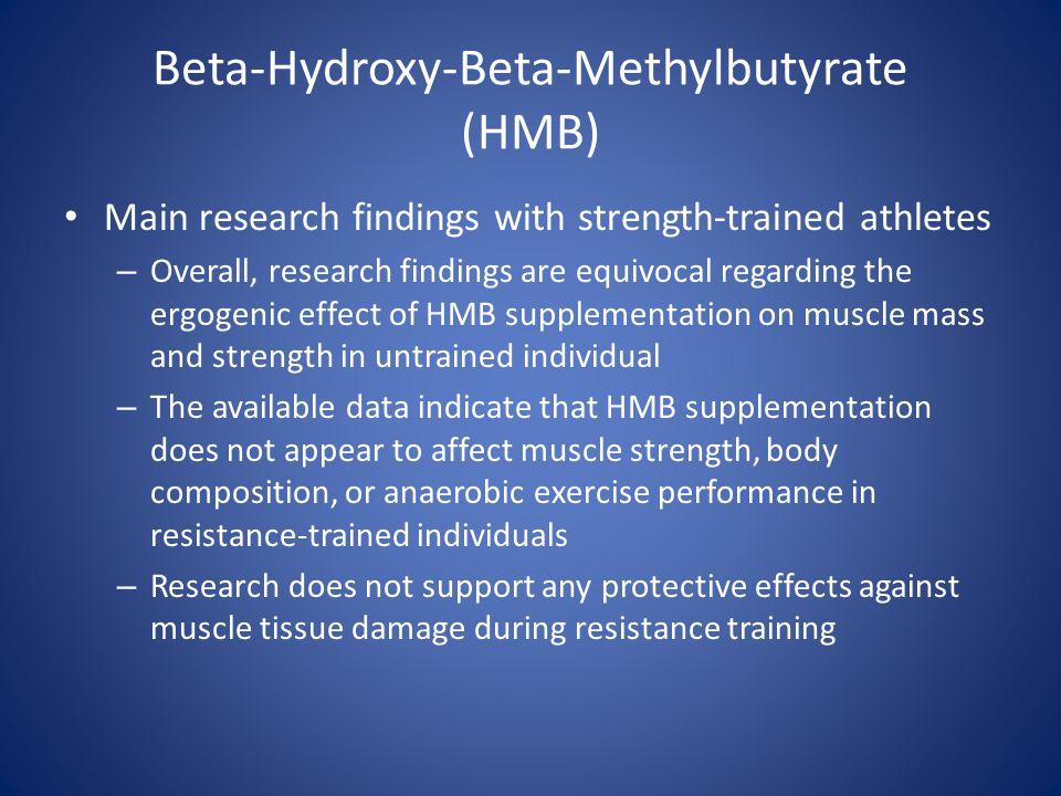 Beta-Hydroxy-Beta-Methylbutyrate (HMB)