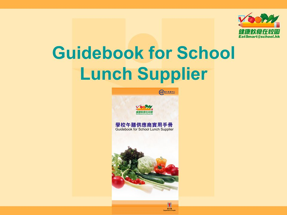 Guidebook for School Lunch Supplier