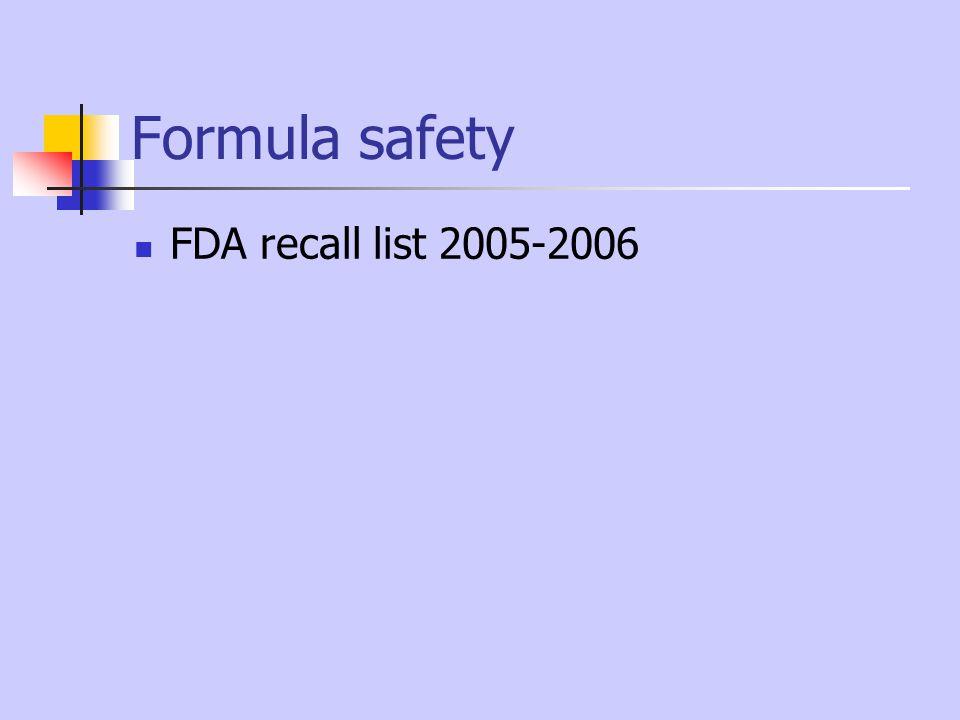 Formula safety FDA recall list 2005-2006