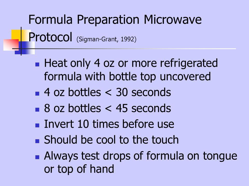 Formula Preparation Microwave Protocol (Sigman-Grant, 1992)