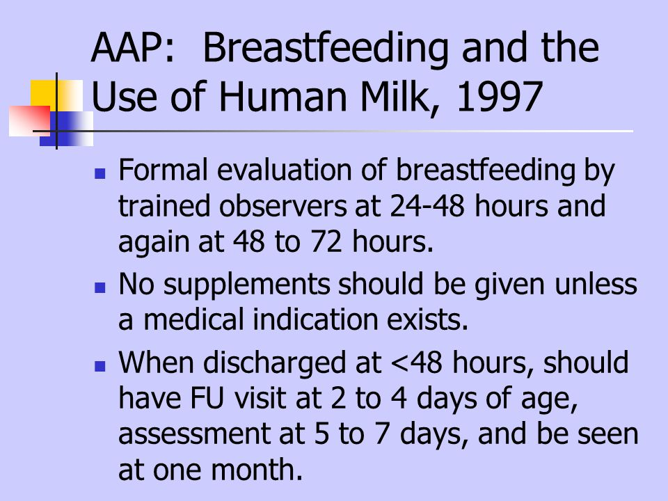 AAP: Breastfeeding and the Use of Human Milk, 1997