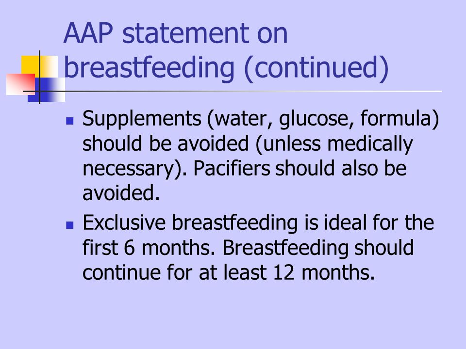 AAP statement on breastfeeding (continued)