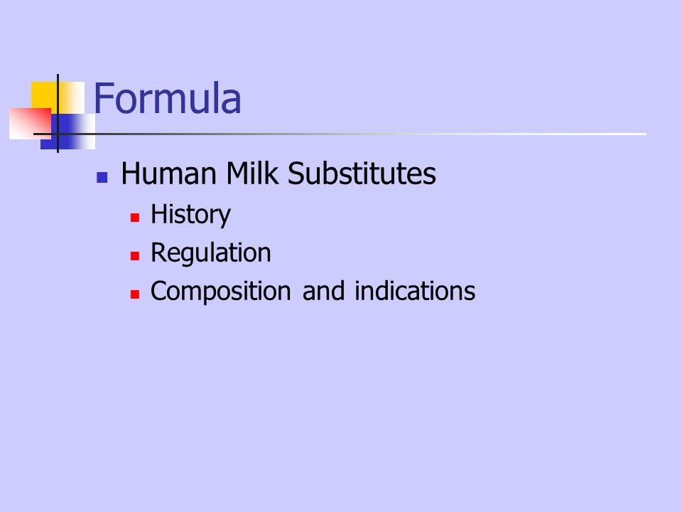 Formula Human Milk Substitutes History Regulation
