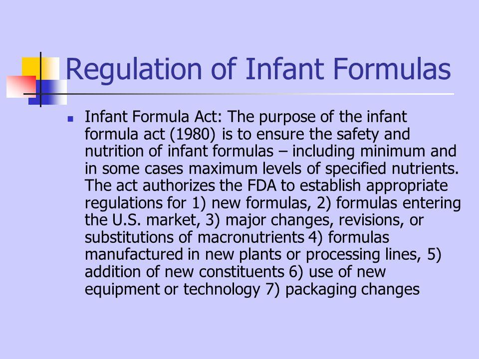Regulation of Infant Formulas