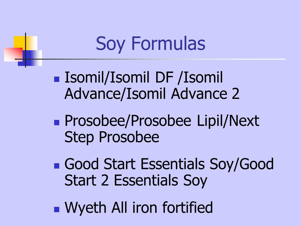 Soy Formulas Isomil/Isomil DF /Isomil Advance/Isomil Advance 2