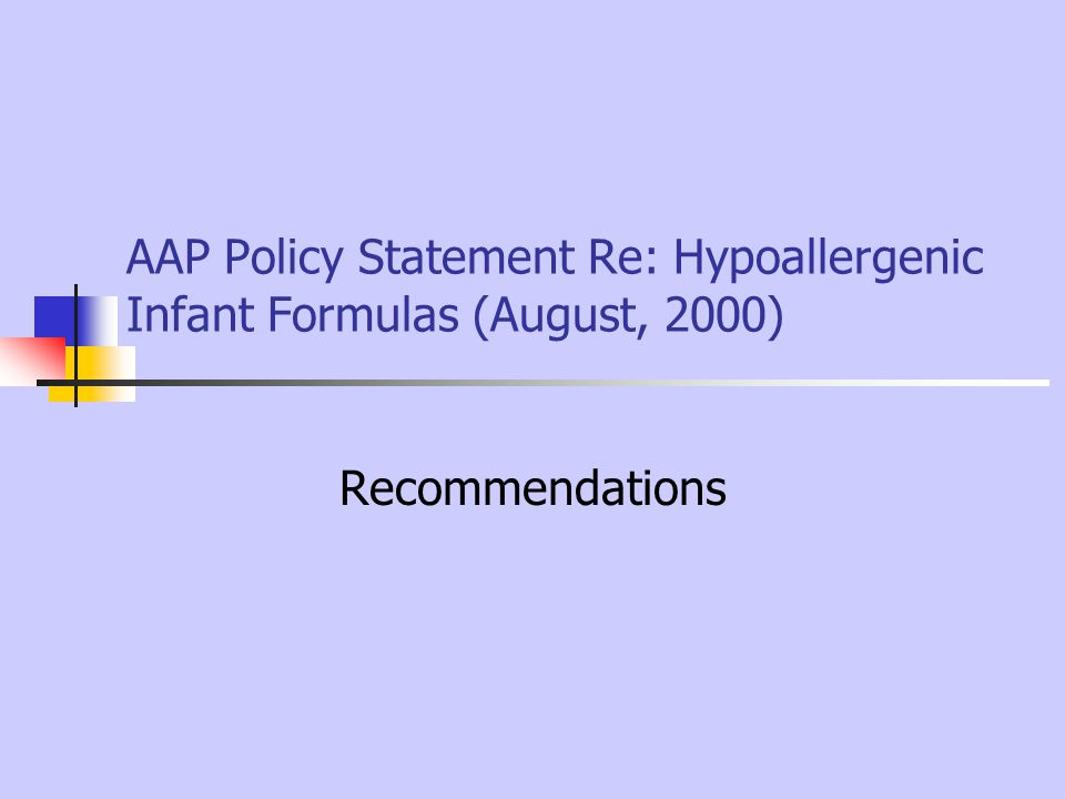 AAP Policy Statement Re: Hypoallergenic Infant Formulas (August, 2000)