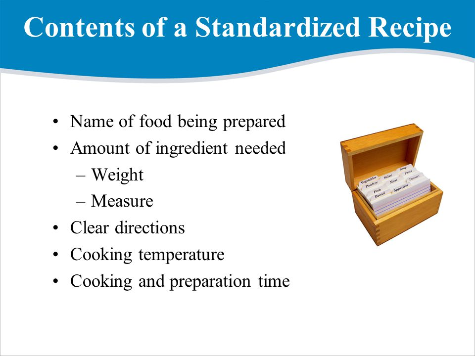 Contents of a Standardized Recipe