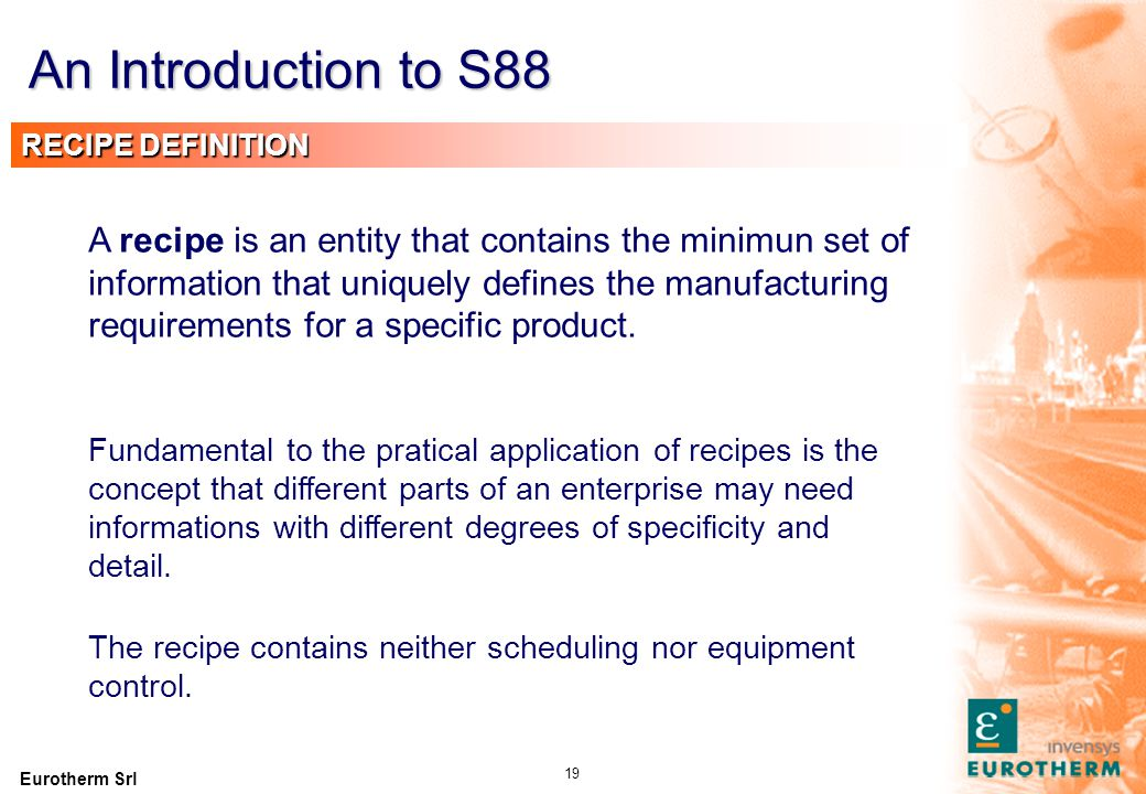 An Introduction to S88 RECIPE TYPES Product specific processing info