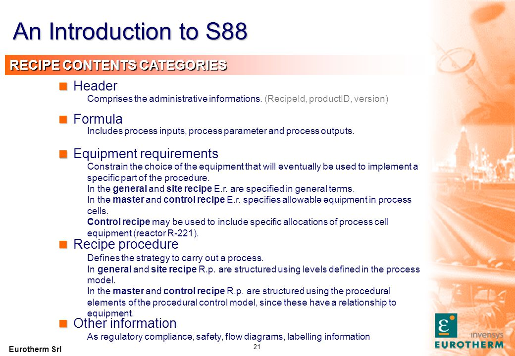 An Introduction to S88 GENERAL (SITE) RECIPE PROCEDURE General Recipe
