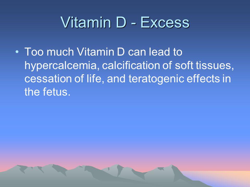 Vitamin D - Excess