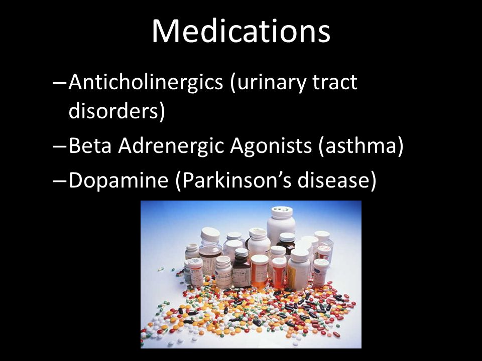 Medications Anticholinergics (urinary tract disorders)