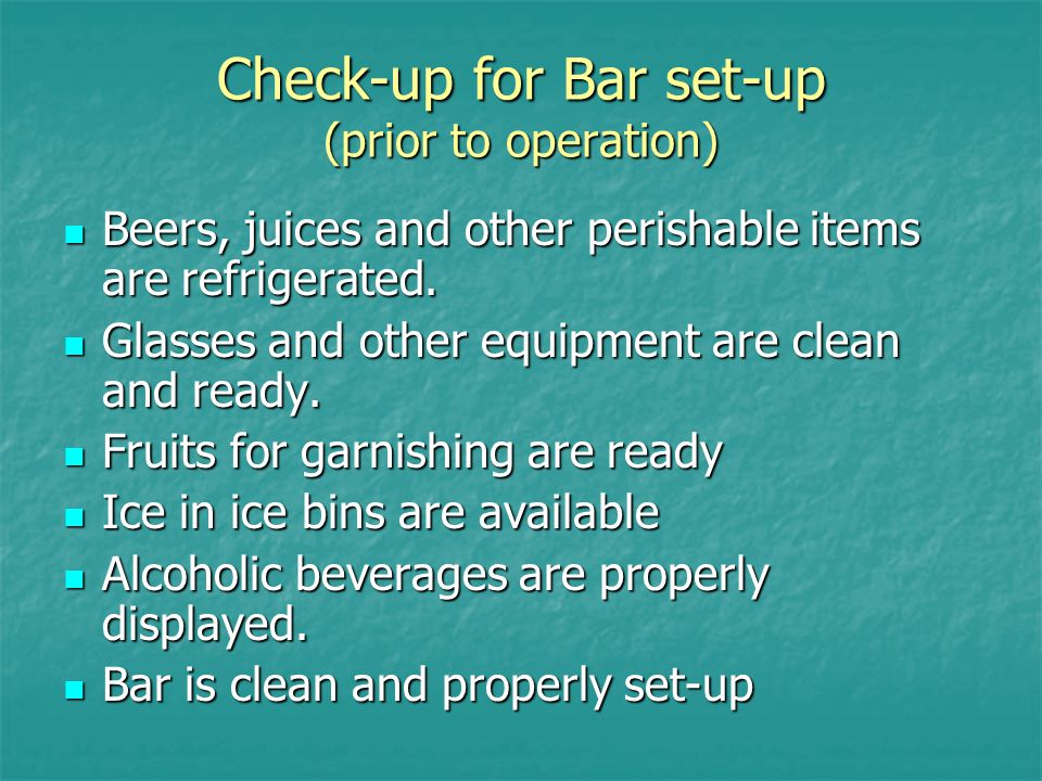 Check-up for Bar set-up (prior to operation)