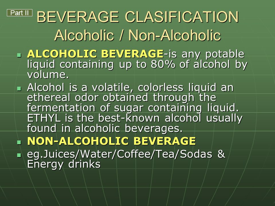 BEVERAGE CLASIFICATION Alcoholic / Non-Alcoholic