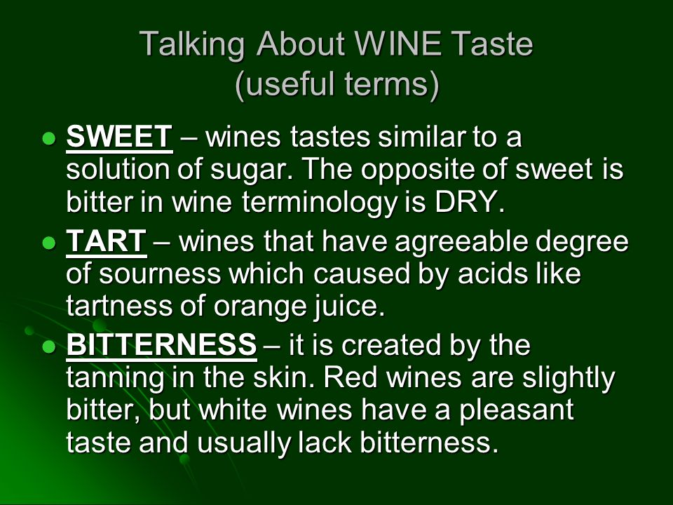Talking About WINE Taste (useful terms)