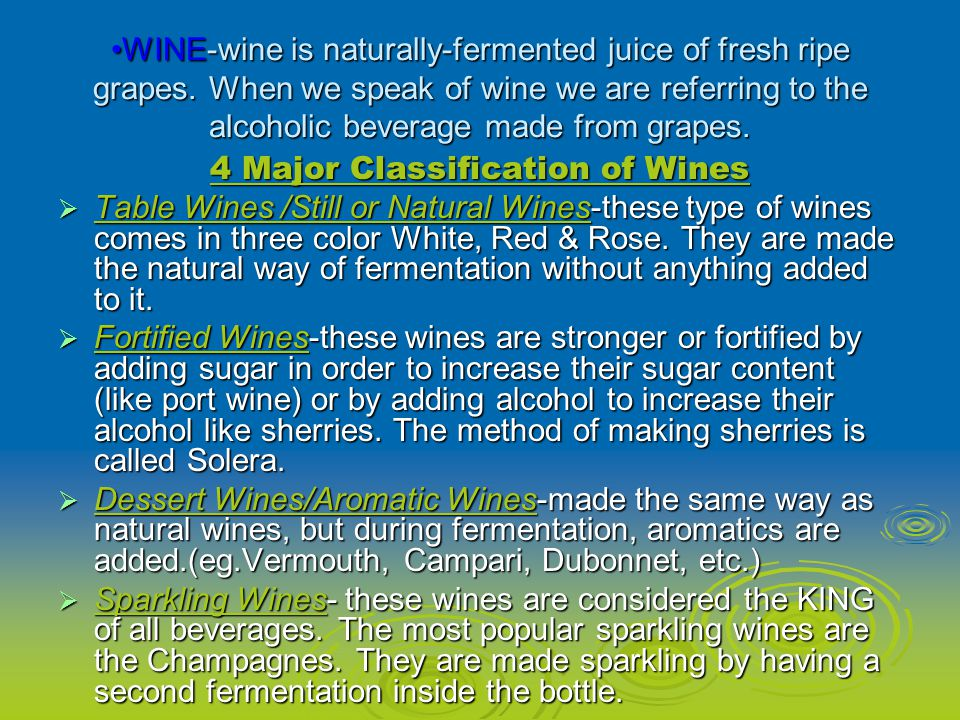 4 Major Classification of Wines