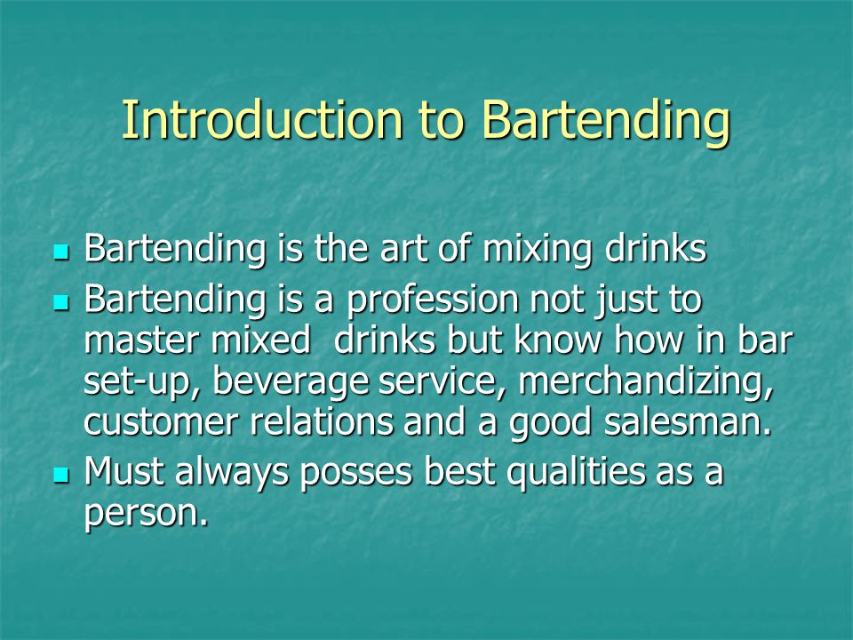 Introduction to Bartending