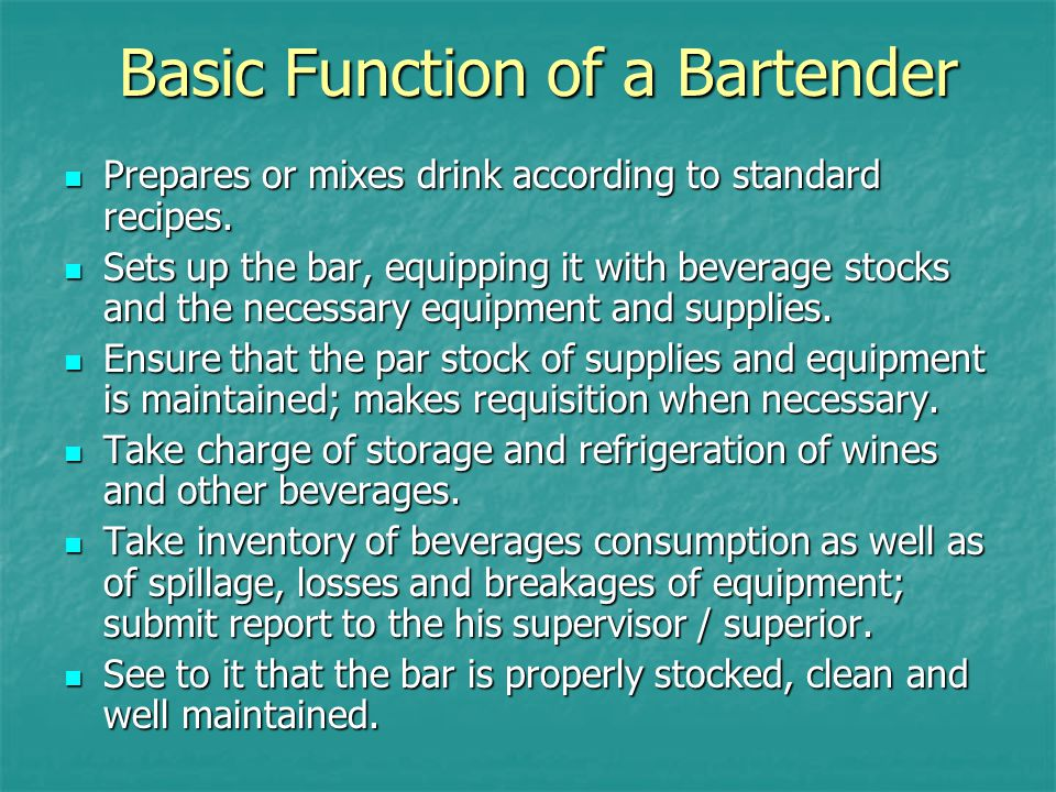 Basic Function of a Bartender