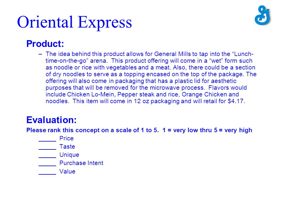 Oriental Express Product: Evaluation: