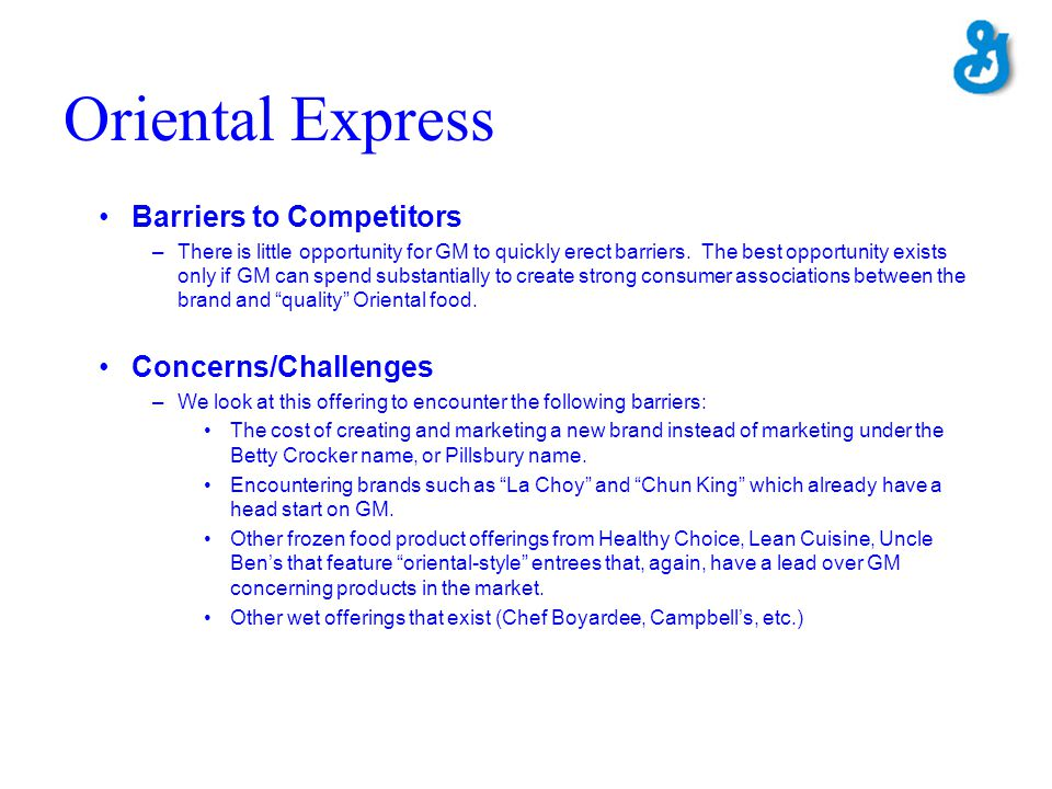 Oriental Express Barriers to Competitors Concerns/Challenges