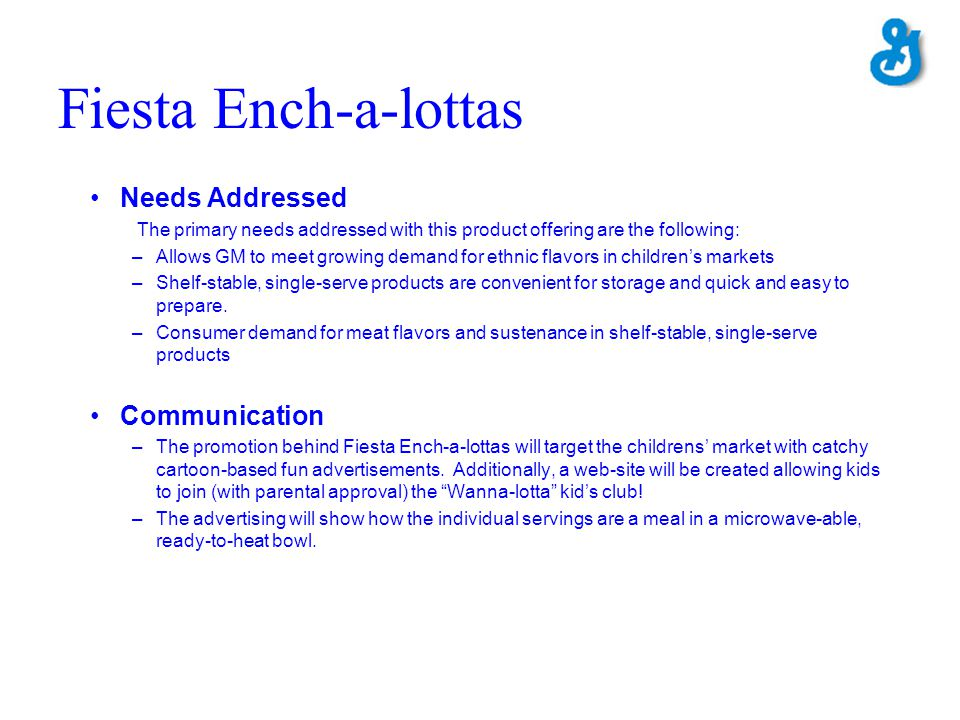 Fiesta Ench-a-lottas Needs Addressed Communication