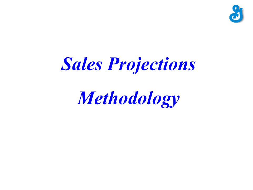 Sales Projections Methodology