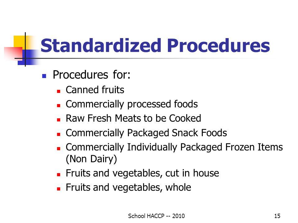 Standardized Procedures