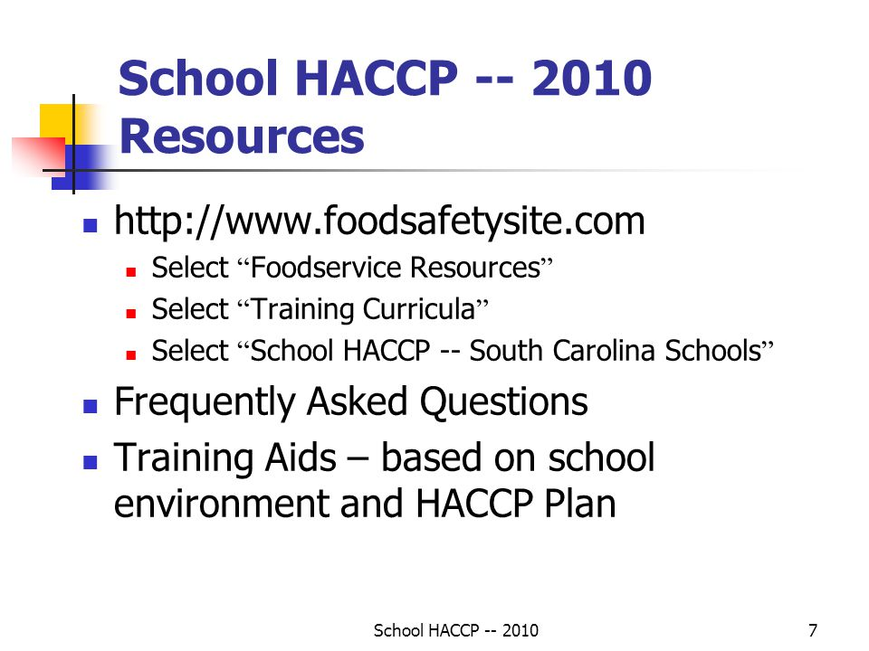 School HACCP -- 2010 Resources