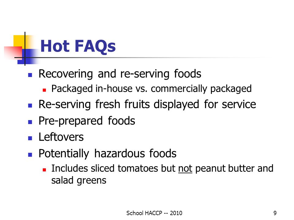 Hot FAQs Recovering and re-serving foods
