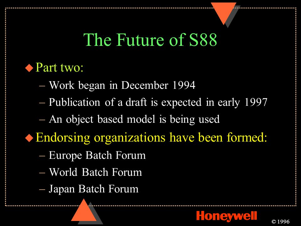 The Future of S88 Part two: Endorsing organizations have been formed: