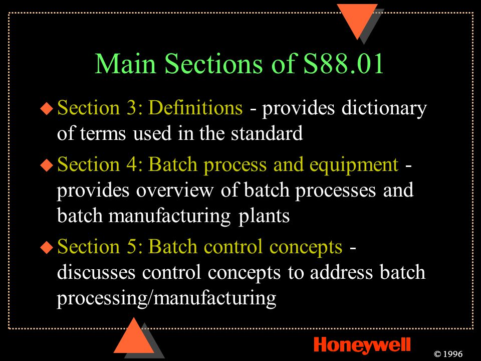 Main Sections of S88.01 Section 3: Definitions - provides dictionary of terms used in the standard.