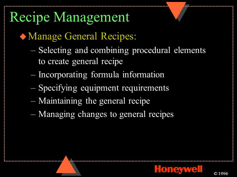 Recipe Management Manage General Recipes: