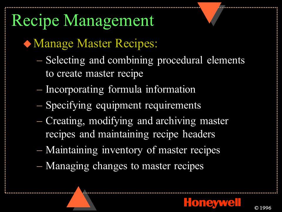 Recipe Management Manage Master Recipes: