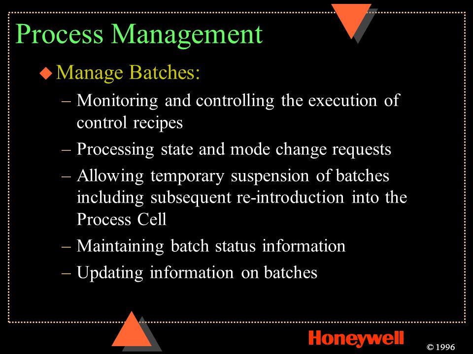 Process Management Manage Batches: