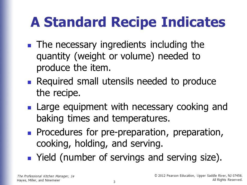 A Standard Recipe Indicates
