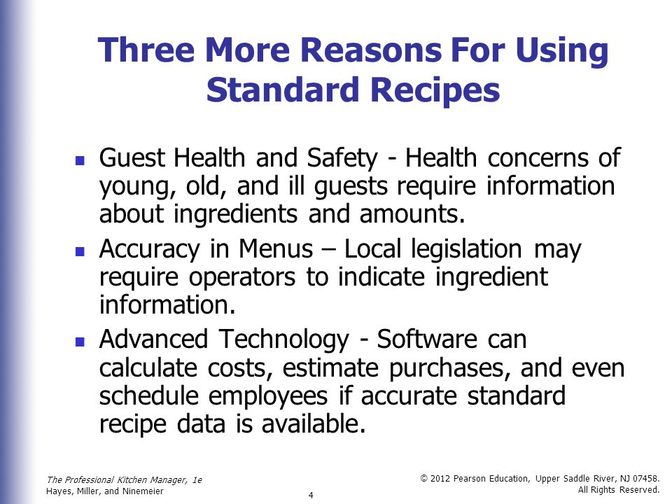 Three More Reasons For Using Standard Recipes
