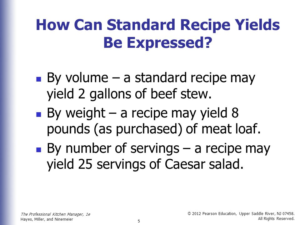 How Can Standard Recipe Yields Be Expressed