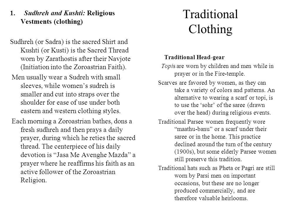 1. Sudhreh and Kushti: Religious Vestments (clothing)