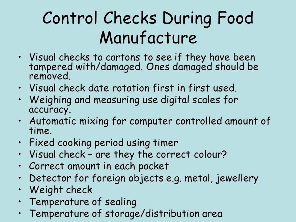 Control Checks During Food Manufacture