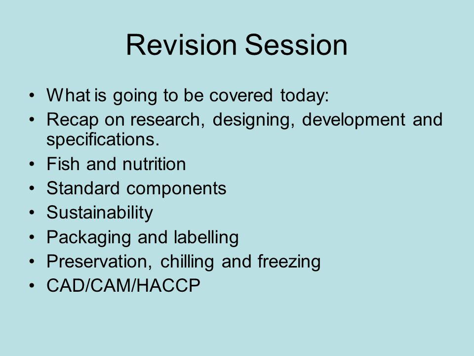 Revision Session What is going to be covered today: