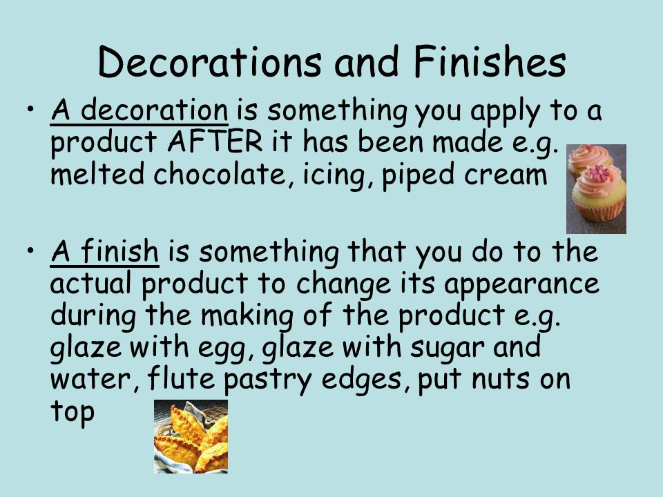 Decorations and Finishes