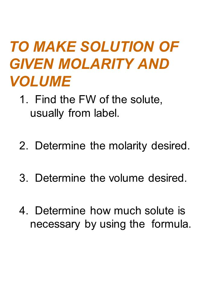 TO MAKE SOLUTION OF GIVEN MOLARITY AND VOLUME