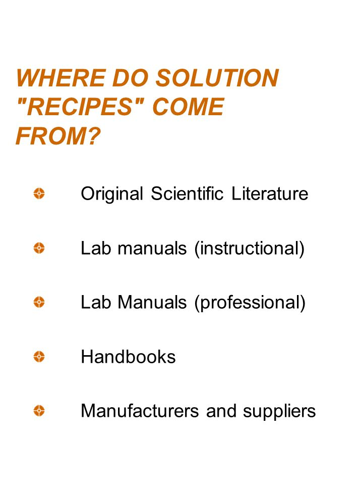 WHERE DO SOLUTION RECIPES COME FROM