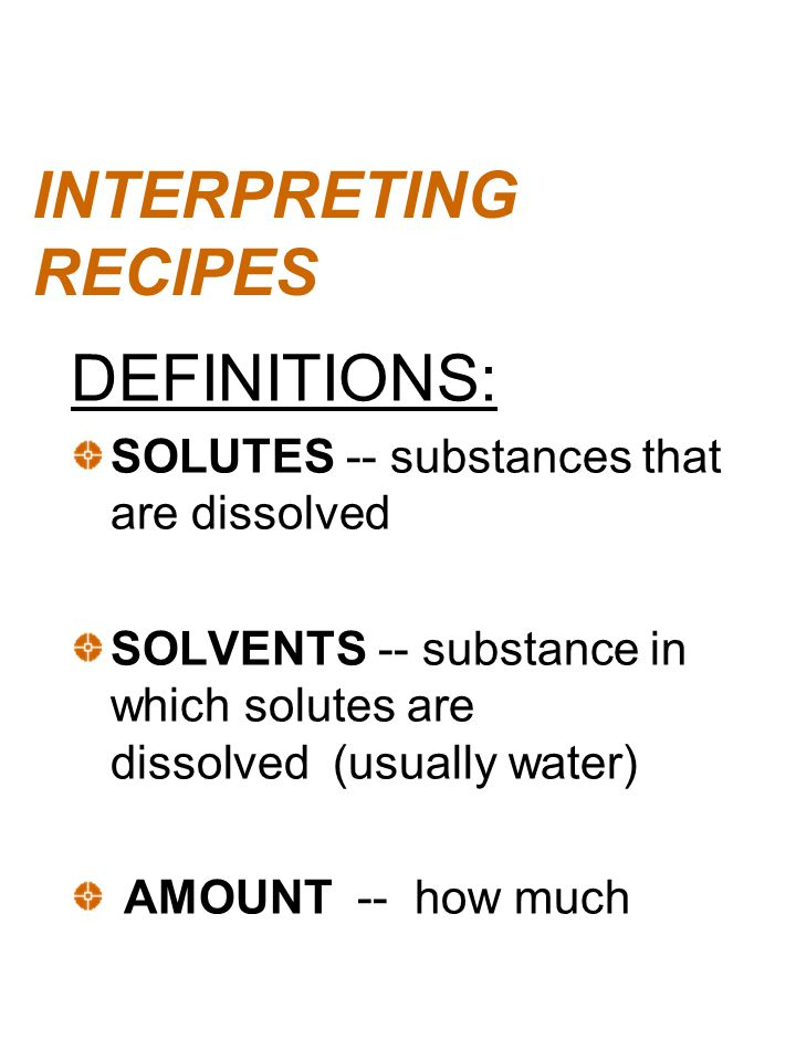 INTERPRETING RECIPES DEFINITIONS: