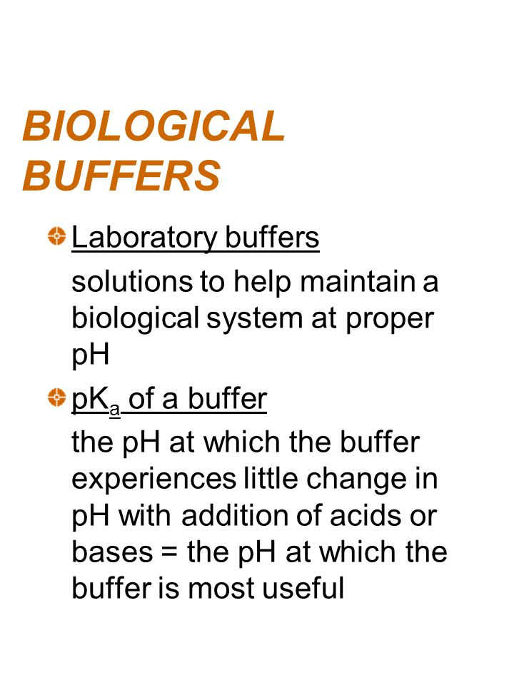 BIOLOGICAL BUFFERS Laboratory buffers
