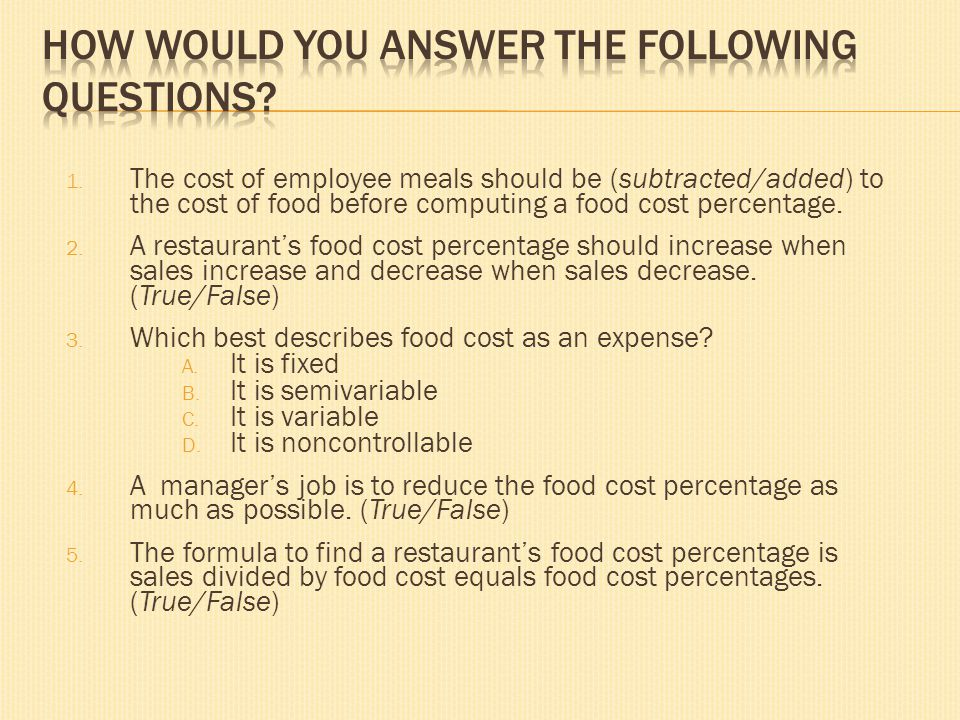 How Would You Answer the Following Questions