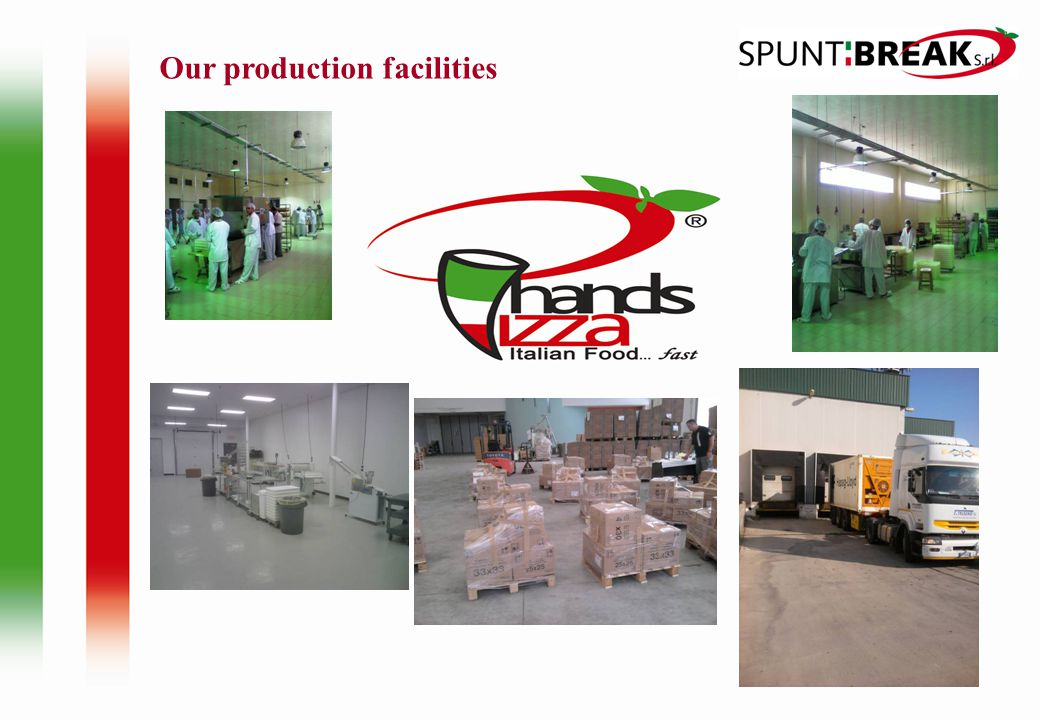Our production facilities