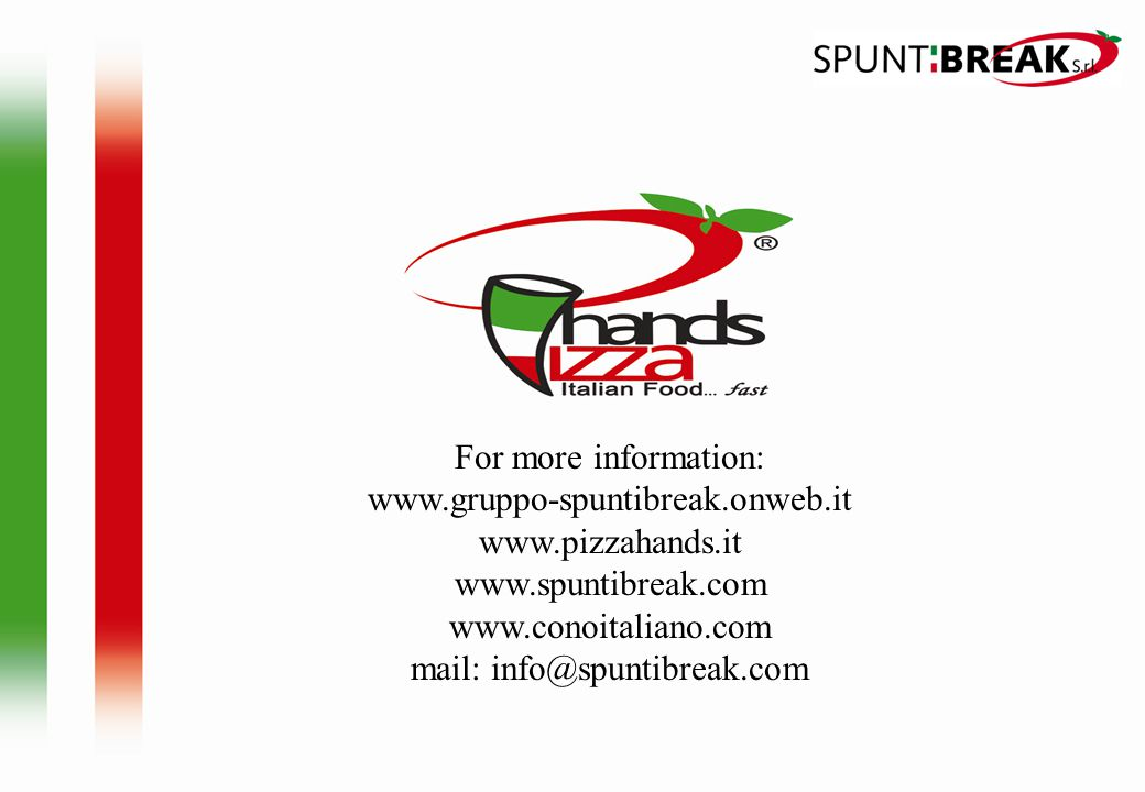 For more information: www. gruppo-spuntibreak. onweb. it www