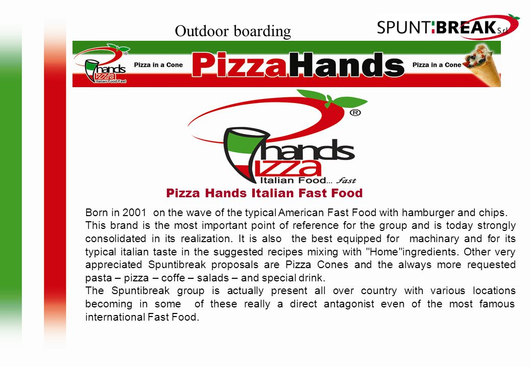 Outdoor boarding Pizza Hands Italian Fast Food