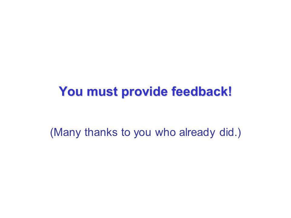 You must provide feedback!